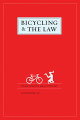 Bicycling And The Law | by Richard Masoner / Cyclelicious