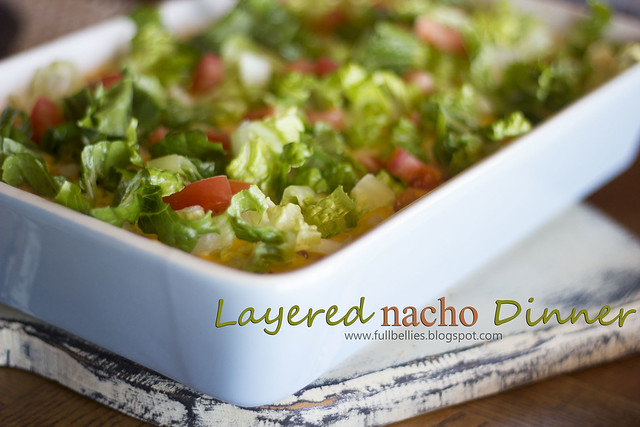 Layered Nacho Dinner