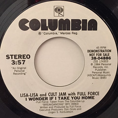 LISA LISA AND CULT JAM WITH FULL FORCE:I WONDER IF I TAKE YOU HOME(LABEL SIDE-A)
