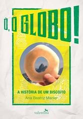 2- Ó, O Globo! - Ana Beatriz Manier