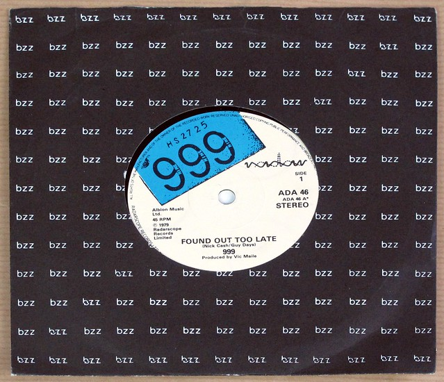 "999 FOUND OUT TOO LATE / LIE, LIE, LIE 7"" 45RPM PS SINGLE VINYL"