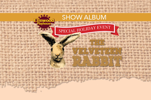 Velveteen Rabbit Show Album