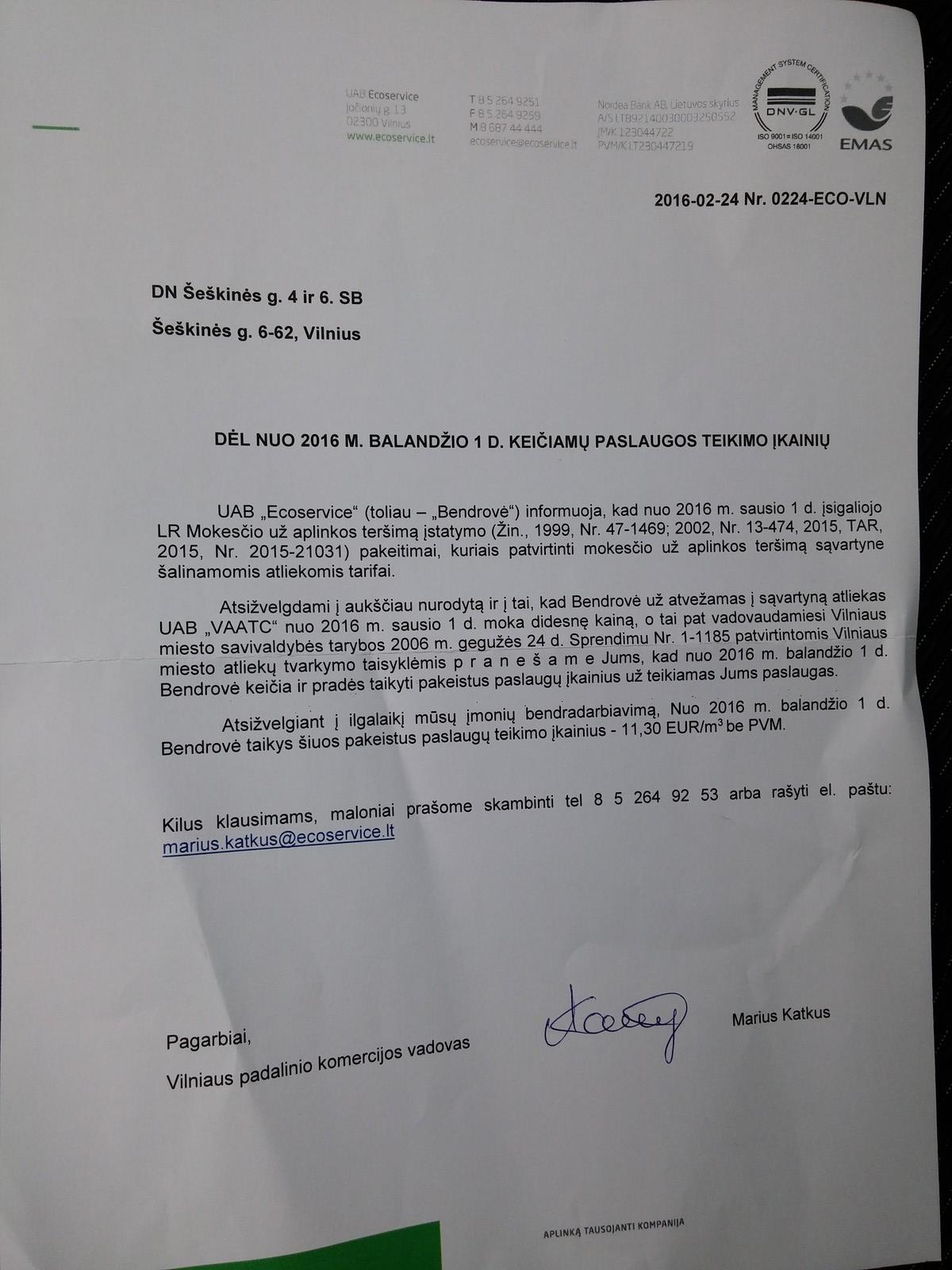Nuo balandžio 11.3 EUR už kubinį metrą.