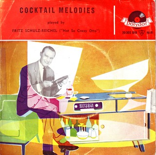 'Cocktail Melodies' - Fritz Schulz-Reichel (Not So crazy Otto) | by letslookupandsmile
