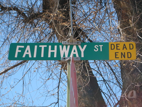 Dead End Through Faith...