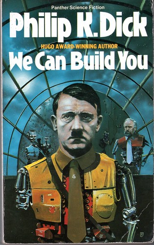 Dick, Philip K - We Can Build You
