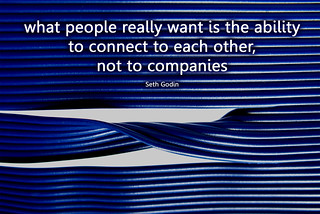 connecting to each other, not companies | by Will Lion