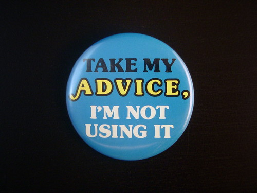 Take My Advice Pin | by JD Hancock