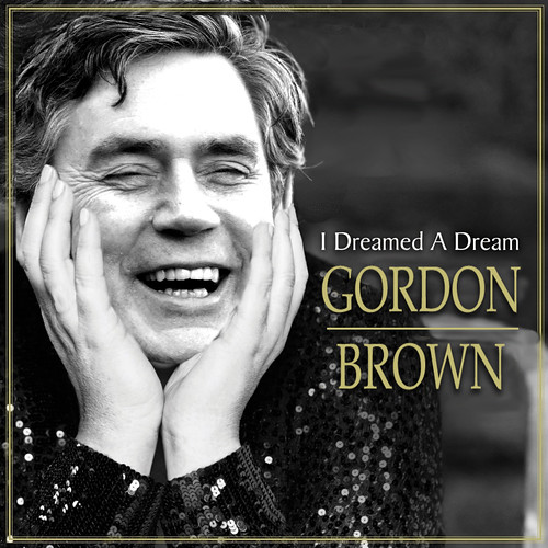 Gordon Brown Dream | by The Lakelander