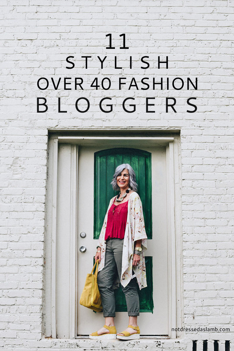 11 stylish over 40 fashion & style bloggers | by Not Dressed As Lamb