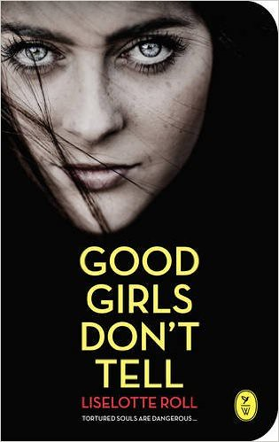 Liselotte Roll, Good Girls Don't Tell