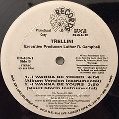 TRELLINI:I WANNA BE YOURS(LABEL SIDE-B)