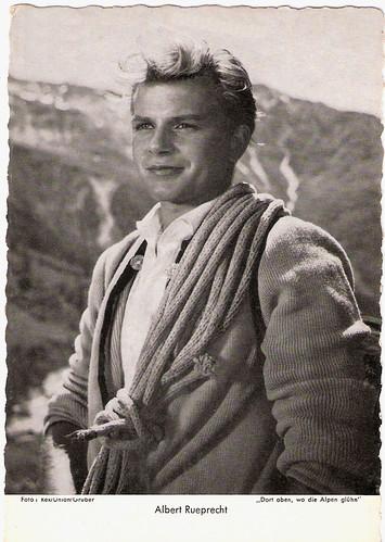 Albert Rueprecht in Dort oben, wo die Alpen glühen (1956)