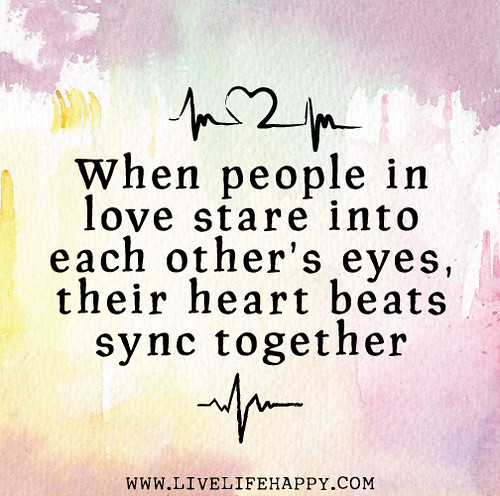 People That Love Each Other: When People In Love Stare Into Each Other's Eyes, Their He