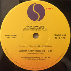 TOM TOM CLUB:WORDY RAPPINGHOOD(LABEL SIDE-A)