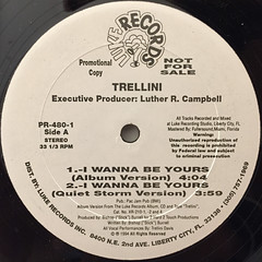 TRELLINI:I WANNA BE YOURS(LABEL SIDE-A)