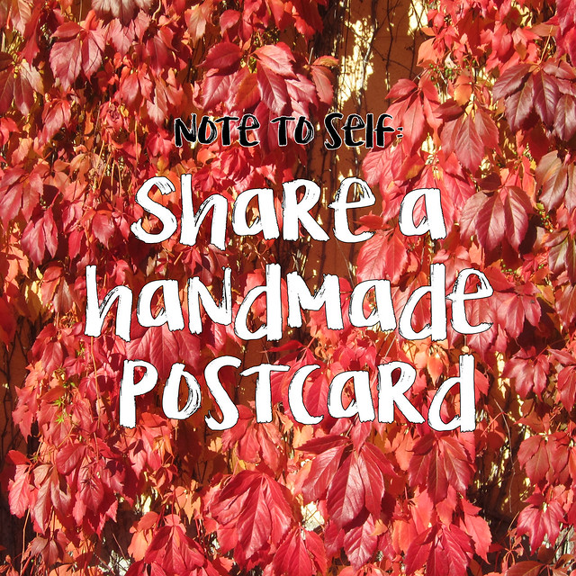 Note to self: make, send and share some love this autumn - graphic and photo by @ihanna #mailart