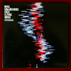 Noel Gallagher's High Flying Birds - Riverman