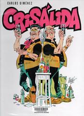 Carlos Giménez, Crisálida