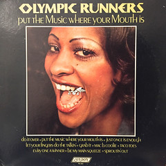 OLYMPIC RUNNERS:PUT THE MUSIC WHERE YOUR MOUTH IS(JACKET A)