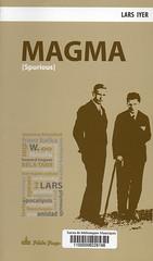 Lars Iyer, Magma Spurious