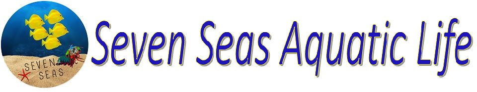 Seven Seas Aquatic Life