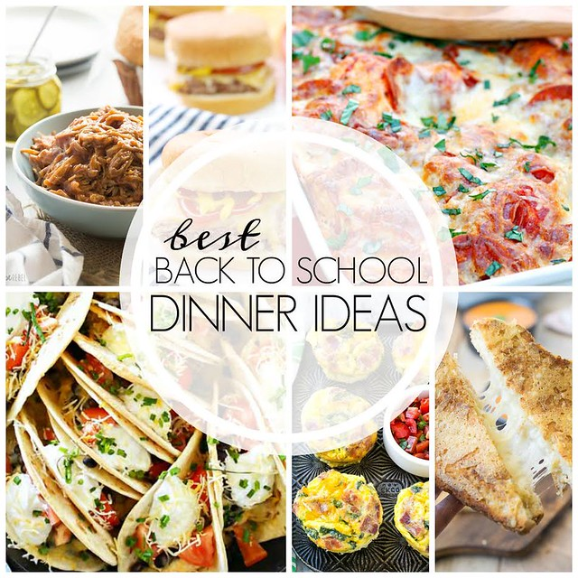 The BEST Back to School Dinner Ideas collage.