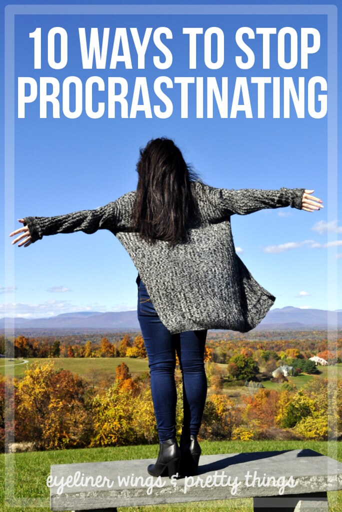 10 Ways to Stop Procrastinating // eyeliner wings & pretty things