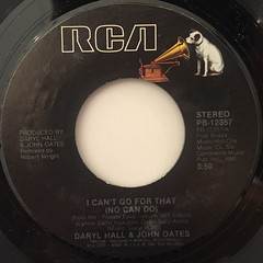 DARRYL HALL & JOHN OATES:I CAN'T GO FOR THAT(NO CAN DO)(LABEL SIDE-A)