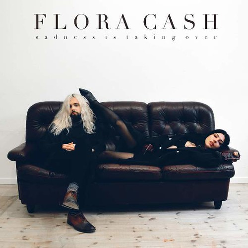 Flora Cash - Sadness Is Taking Over