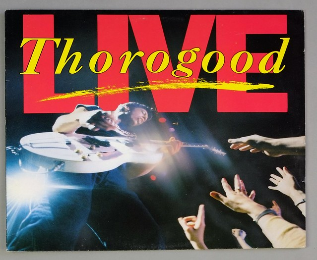 "GEORGE THOROGOOD & THE DESTROYERS LIVE 12"" LP VINYL"