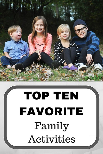 Top Ten Favorite Family Activities