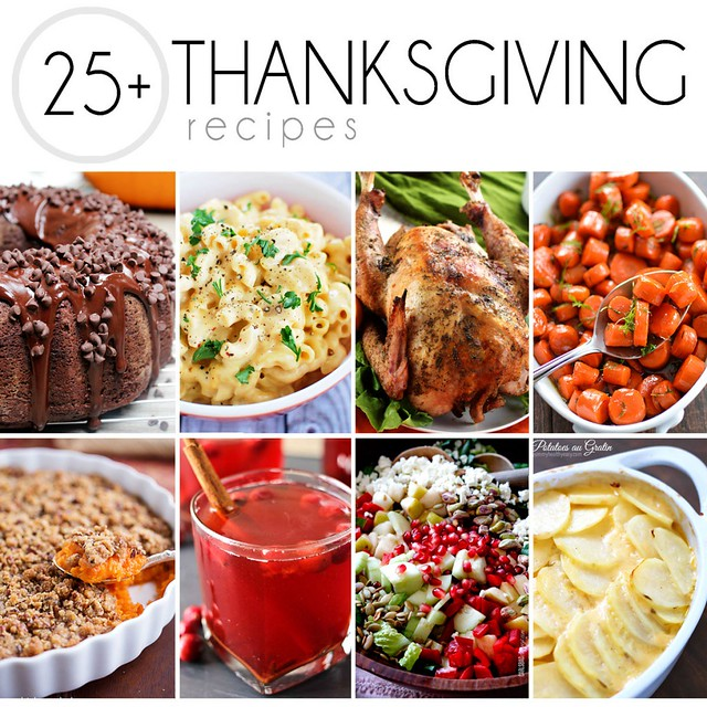 25+ Thanksgiving Recipes collage.