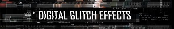 Digital Glitch Effects