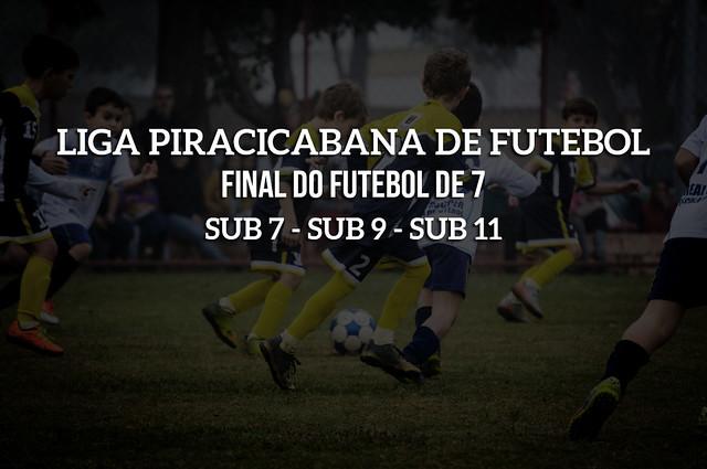 LPF - Piracicaba - Futebol 7 - Categorias Sub 7, Sub 9 e Sub 11
