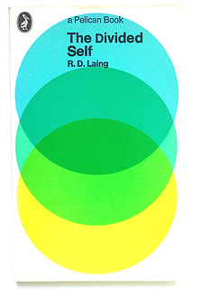 R.D. Laing: The Divided Self | by alexisorloff