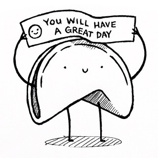 you will have a great day | by pilihp
