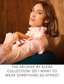 The Archive by Alexa Collection - Do I Want to Wear Something So Hyped? | Not Dressed As Lamb