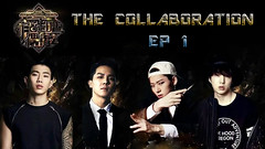 The Collaboration Ep.1
