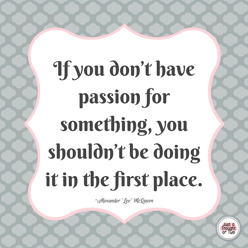 show your passion