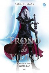 09 - Rainha das Sombras (Trono de Vidro #4)