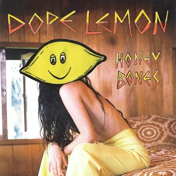 Dope Lemon - Honey Bones