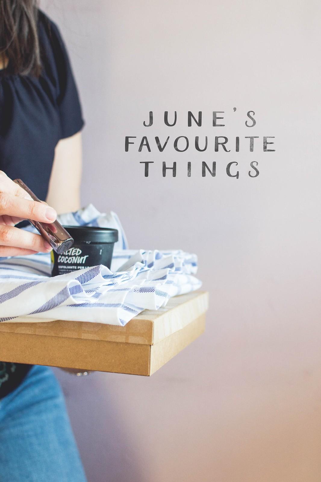 In June I've Loved...