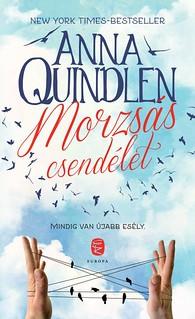 Anna Quindlen: Morzsás csendélet (Európa Könyvkiadó, 2016)