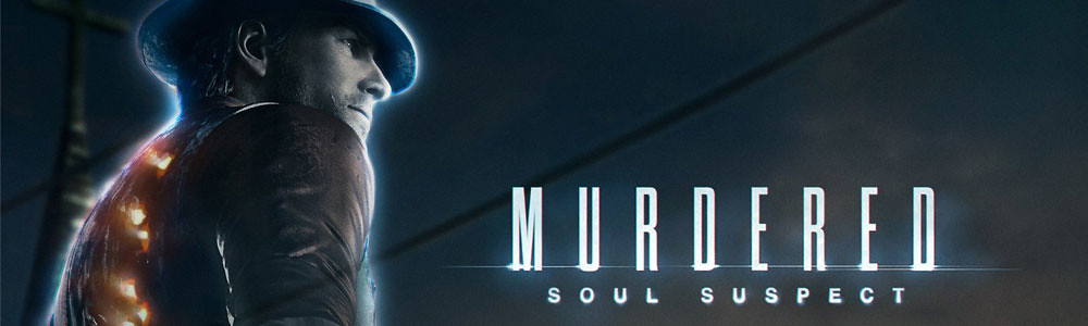 <h2>Murdered: Soul Suspect &#8211; análisis</h2>