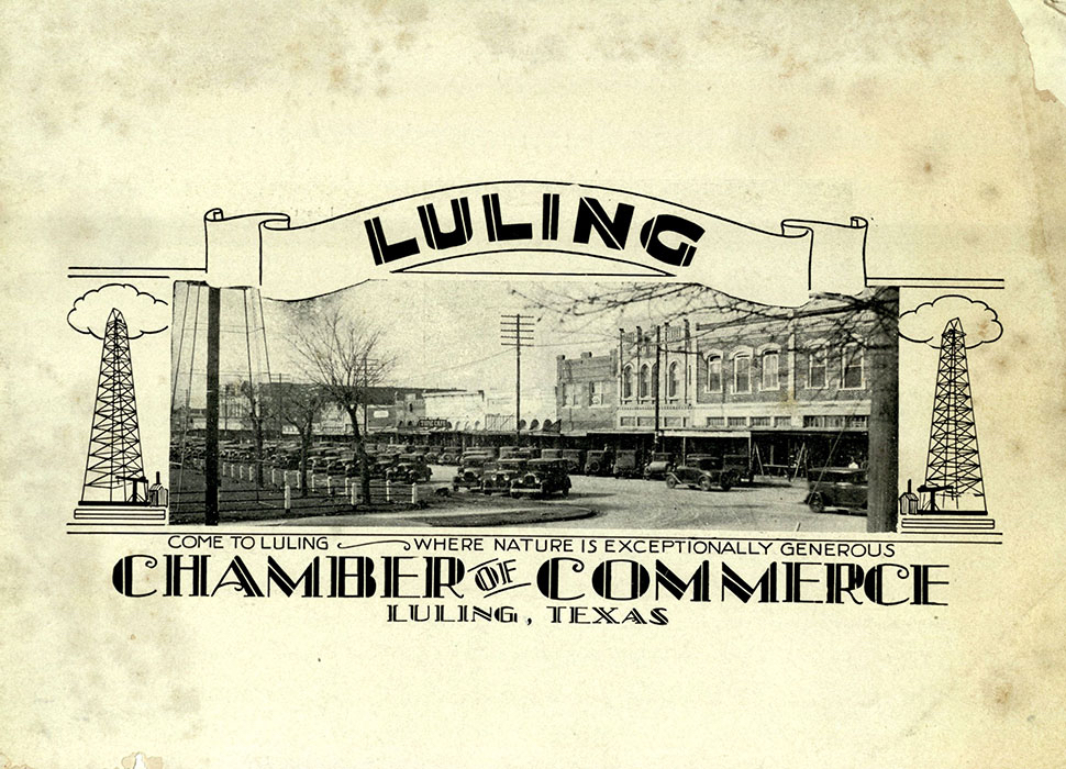 Luling Chamber of Commerce. Luling: Come to Luling Where Nature is Exceptionally Generous. [Luling, TX, 193-?]