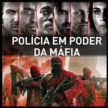 Polícia em Poder da Máfia