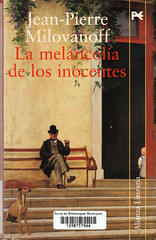 Jean-Pierre Milovanoff, La melancolía de los inocentes