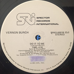 VERNON BURCH:DO IT T ME(LABEL SIDE-A)