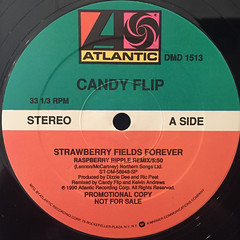 CANDY FLIP:STRAWBERRY FIELDS FOREVER(LABEL SIDE-A)